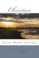 Christian Grief Work Journal