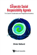 Corporate Social Responsibility Agenda  The  The Case For Sustainable And Responsible Business