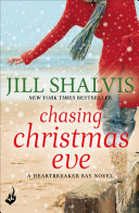 Chasing Christmas Eve: Heartbreaker Bay