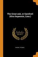 The Great Auk Or Garefowl Alca Impennis Linn