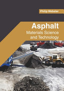 Asphalt: Materials Science and Technology