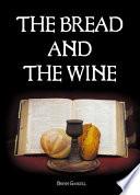 Bread   The Wine