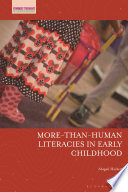 More Than Human Literacies In Early Childhood