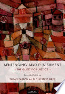 """Sentencing and Punishment: The Quest for Justice"" by Susan Easton, Christine Piper"