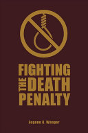 link to Fighting the death penalty : a fifty-year journey of argument and persuasion in the TCC library catalog