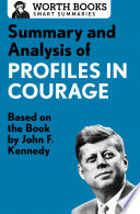 Summary and Analysis of Profiles in Courage Book