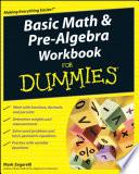 Basic Math And Pre Algebra Workbook For Dummies