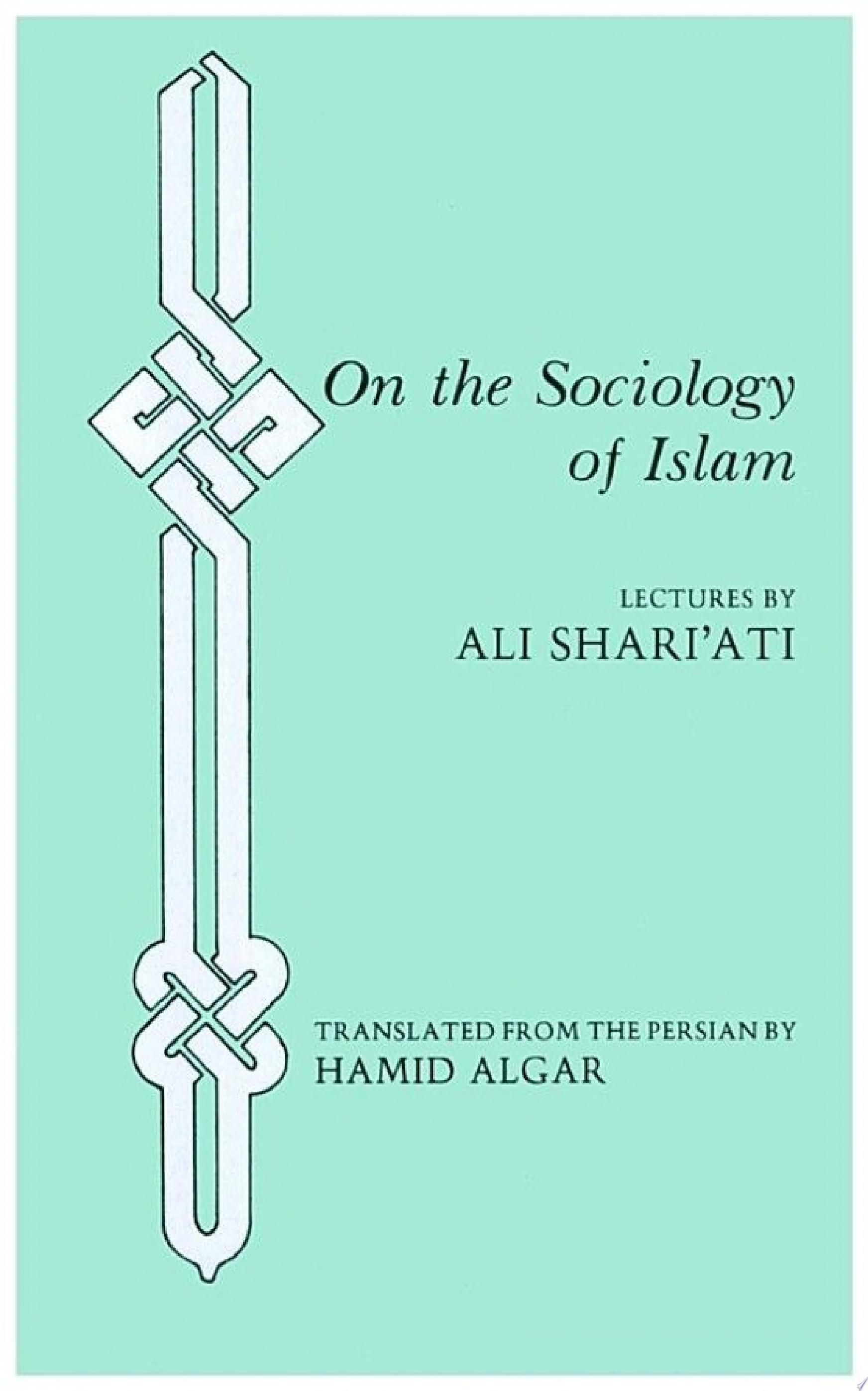 On the Sociology of Islam