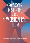 Crossroads  Directions and A New Critical Race Theory