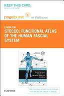Functional Atlas Of The Human Fascial System Pageburst On Vitalsource Access Code Book PDF