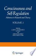 Consciousness and Self Regulation