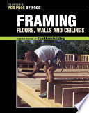 Framing--floors, Walls, Ceilings