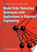 Model Order Reduction Techniques with Applications in Electrical Engineering
