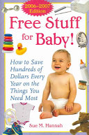 Free Stuff for Baby  2006 2007 edition