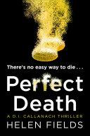 Pdf Perfect Death (A DI Callanach Thriller, Book 3)