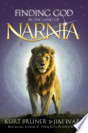 Finding God in the Land of Narnia Book PDF