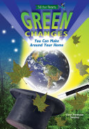 Green Changes You Can Make Around Your Home (and Who's Already Making Them) ebook