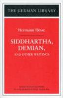Siddhartha  Demian  and Other Writings  Hermann Hesse