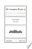 The Complete Works of Lyof N. Tolstoi: Anna Karenina