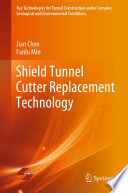 Shield Tunnel Cutter Replacement Technology