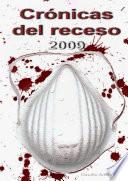 CrÃ3nicas del Receso 2009