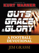 Guts  Grace  and Glory
