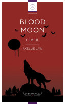 Blood Moon - L'Eveil ebook