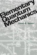 Elementary Quantum Mechanics