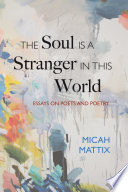 The Soul Is A Stranger In This World Book
