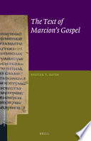 The Text Of Marcion S Gospel