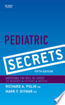 """Pediatric Secrets E-Book"" by Richard A. Polin, Mark F. Ditmar"