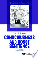 Consciousness And Robot Sentience  Second Edition