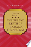 The Life and Death of Richard Yea and Nay