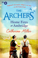 The Archers  Home Fires at Ambridge