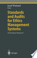 Standards and Audits for Ethics Management Systems