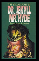 Strange Case of Dr Jekyll and Mr Hyde Annotated