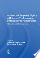 Intellectual Property Rights In Science  Technology  And Economic Performance