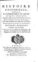 Histoire Universelle, Depuis Le Commencement Du Monde Jusqu'A Présent