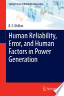 Human Reliability  Error  and Human Factors in Power Generation Book
