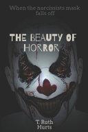 The Beauty of Horror