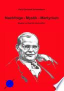 Nachfolge - Mystik - Martyrium