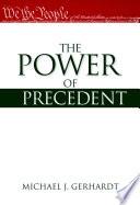 The Power of Precedent