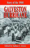 STORY OF THE 1900 GALVESTON HURRICANE