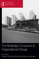 The Routledge Companion to Organizational Change