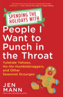Spending the Holidays with People I Want to Punch in the Throat Pdf/ePub eBook