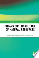 China s Sustainable Use of Natural Resources