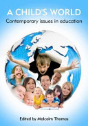 A Child s World   Contemporary Issues in Education