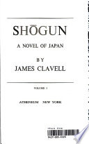 Shogun a Novel of Japan
