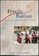 Fragile Bastion