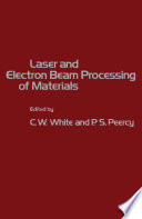 Laser and Electron Beam Processing of Materials